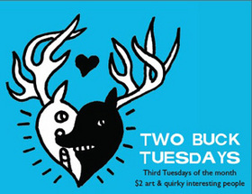 TWO BUCK TUESDAYS at KALEID February 17th