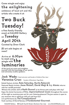 TWO BUCK Tuesday April 20th curated by Drew Clark